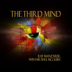 The Third Mind - Michael McClure & Ray Manzarek